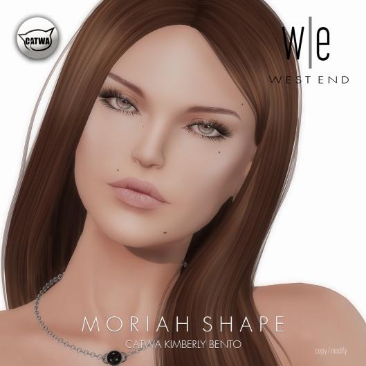 [ west end ] Shapes - Moriah (Catwa Kimberly Bento)