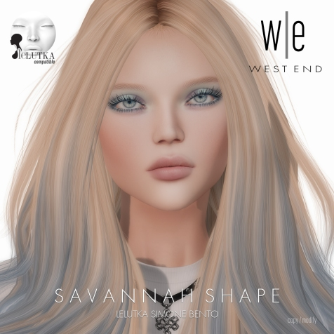 [ west end ] Shapes - Savannah (Lelutka Simone Bento)