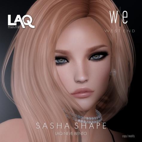 [ west end ] Shapes - Sasha (LAQ Neve Bento) AD