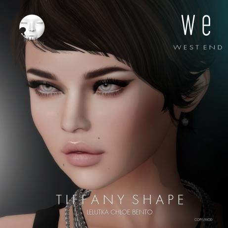 [ west end ] Shapes - Tiffany (Lelutka Chloe Bento) AD