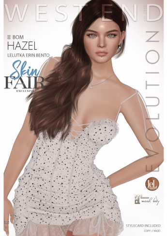 [west end ] Shapes - Hazel (Lelutka Erin Bento) BOM AD - POSTER - SKIN FAIR EXCLUSIVE